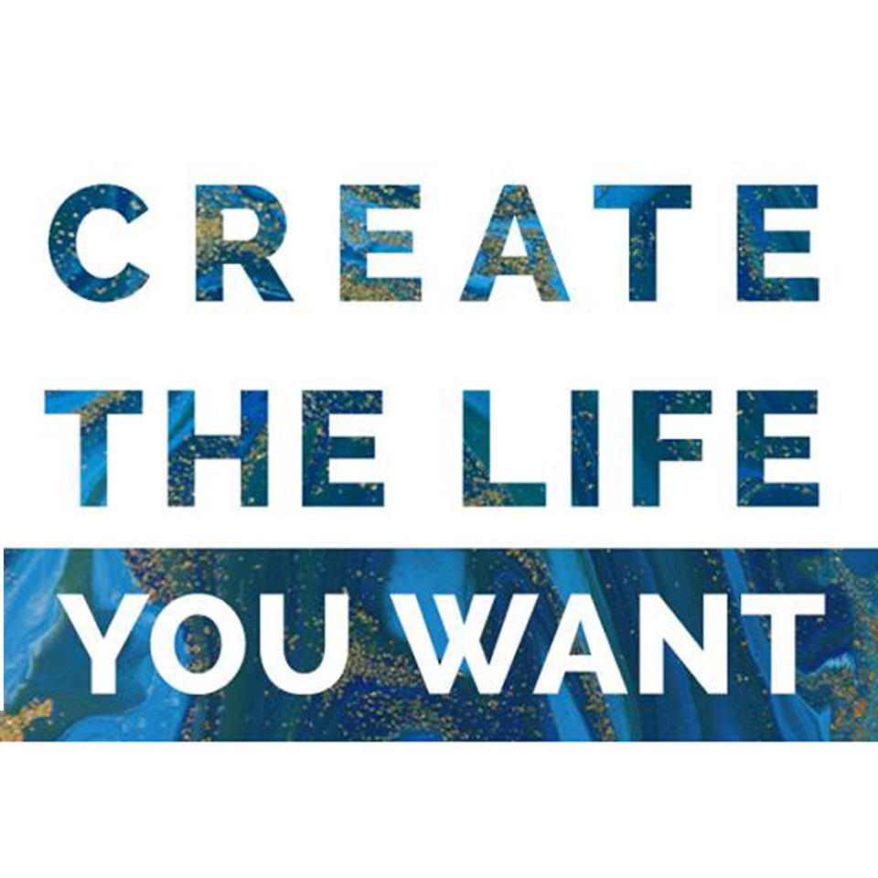 Create The Life You Want – Understanding Your Subconscious Mind
